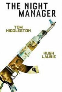The Night Manager Μυστικός πράκτορας απ' το BBC μ' αγάπη.