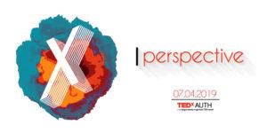 "To TEDxAUTH έρχεται στις 7 Απριλίου και έχει ""προοπτικές""!"