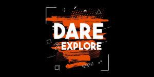 Dare2Explore: Ανακάλυψε τις ευκαιρίες γύρω σου!